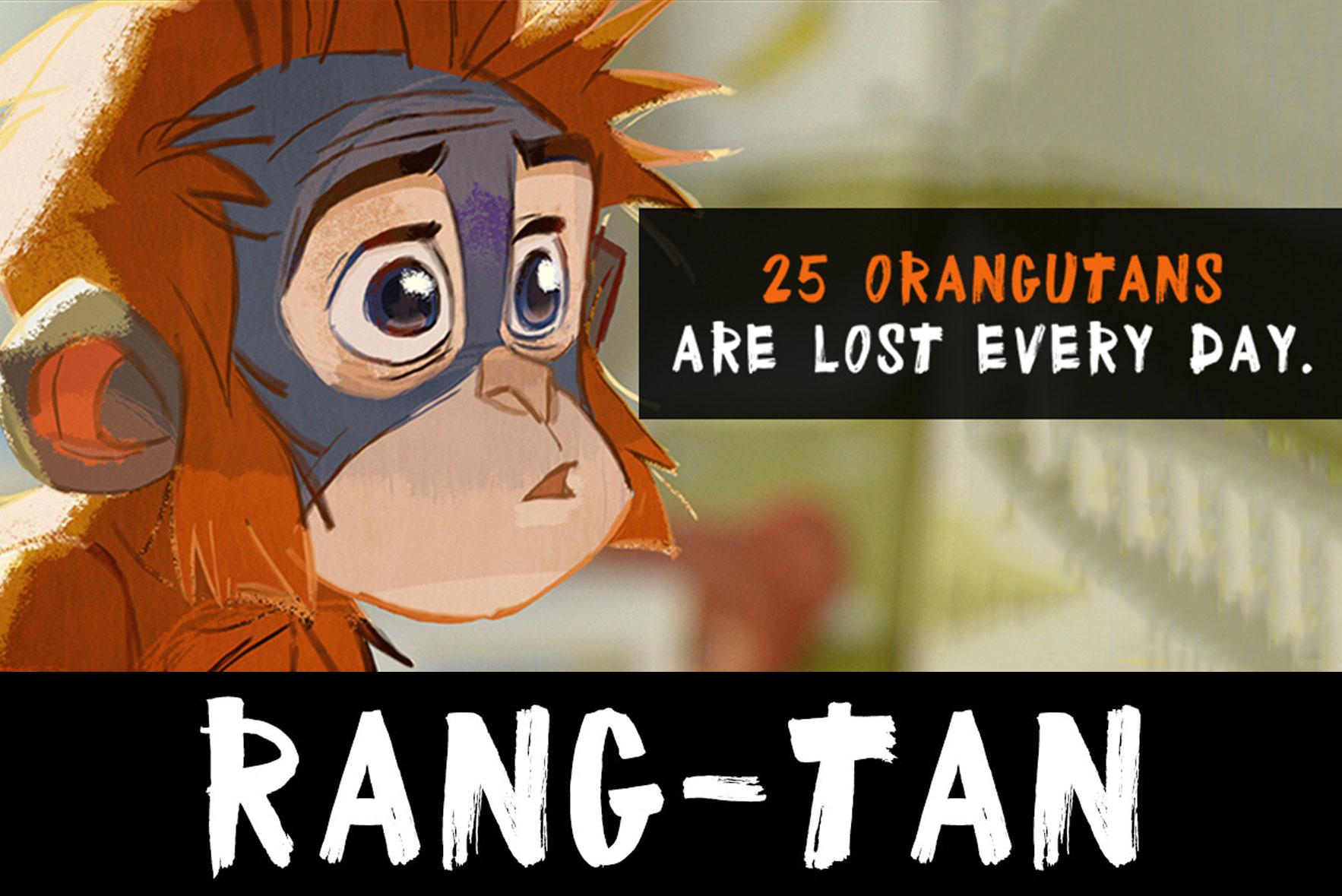 Save Rang-Tan!